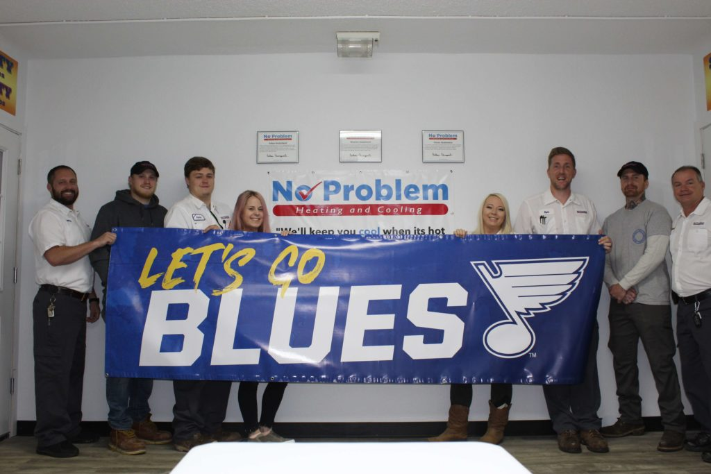 The team at No Problem Heating & Cooling supports the St. Louis Blues